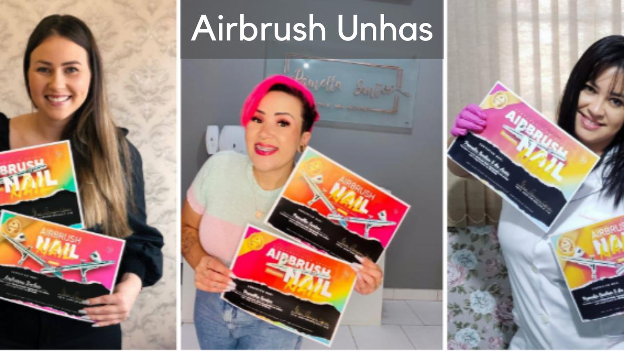 Curso Completo Airbrush Unhas: Dobre seus lucros como manicure com aerografia em unhas!